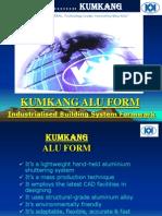 Kumkang Aluminium Formwork System Presentations