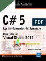 C# 5 Los Fundamentos Del Lenguaje - Desarrollar Con Visual Studio 2012