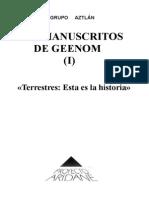 6569034 Los Manuscritos de Geenom I Terrestres Esta Es La Historia