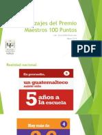 Aprendizajes Del Premio Maestros 100 Puntos