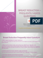 Breast Reduction frequently Asked Questions
