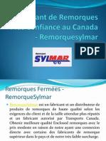 Fabricant de remorques plus confiance au Canada - Remorquesylmar