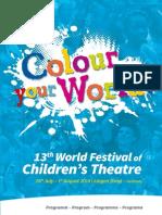 Programm 13th World Festival of Children's Theatre 2014