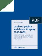 La Oferta Pública Social en El Uruguay 2005 - 2009.