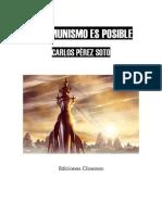 Carlos Perez Soto El Comunismo Es Posible