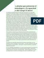 Alimentos y Plantas Que Potencian El Sistema Inmunológico y La Capacidad Autocurativa Del Cuerpo (Cáncer)