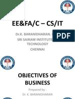 OBJECTIVES OF BUSINESS - EE&FA/C -CS&IT - Dr.K.BARANIDHARAN, SRI SAIRAM INSTITUTE OF TECHNOLOGY, CHENNAI-OBJECTIVES OF BUSINESS - EE&FA/C -CS&IT