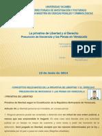 La Privativa de Libertad yEl DerechoPresunción de Inocenciay Las Penas en Venezuela