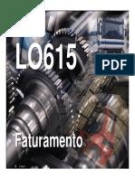LO 615 Faturamento