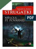 Arkadi & Boris Strugatki - Melcul Pe Povarnis