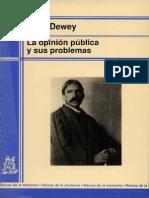 John Dewey - La Opinion Publica y Sus Problemas