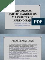 Rebuilt.paradigmas Psicopedagógicos y Rutas de Aprendizaje