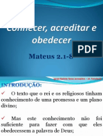 Conhecer, Acreditar e Obedecer