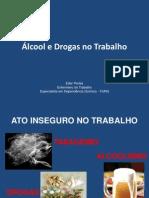 Alcool e Drogas No Ambiente de Trabalho