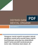 Definisi Gangguan Mental Organik - Skenario 5