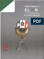 Franco, Iván, 2009, El PRI y Sus Obispos, El Caso Berlié