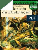 Aventuras Fantásticas 03 - A Floresta Da Destruição - Taverna Do Elfo e Do Arcanios