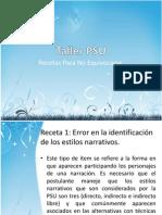 Taller PSU, Recetas