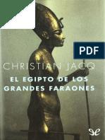 Jacq, Christian - El Egipto de Los Grandes Faraones