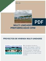 Multi Unidades Prefabricadas DRM