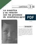 Capitulo 3 La Didactica y Su Relacion Con Los Procesos de Ensenanza-Aprendizaje