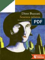 Sesenta Relatos - Dino Buzzati
