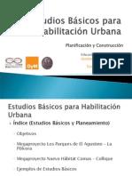 Presentación 081113 Estudios Básicos Para Habilitación Urbana