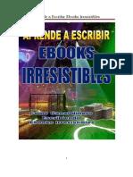 PARA IMPRIMIR Aprende a Escribir eBooks Irresistibles(1)