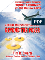 Admiral Byrd's Secret Journey Beyond the Poles Tim r Swartz