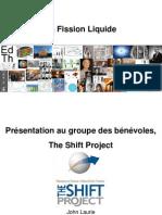 La Fission Liquide Réacteurs à Sels Fondus