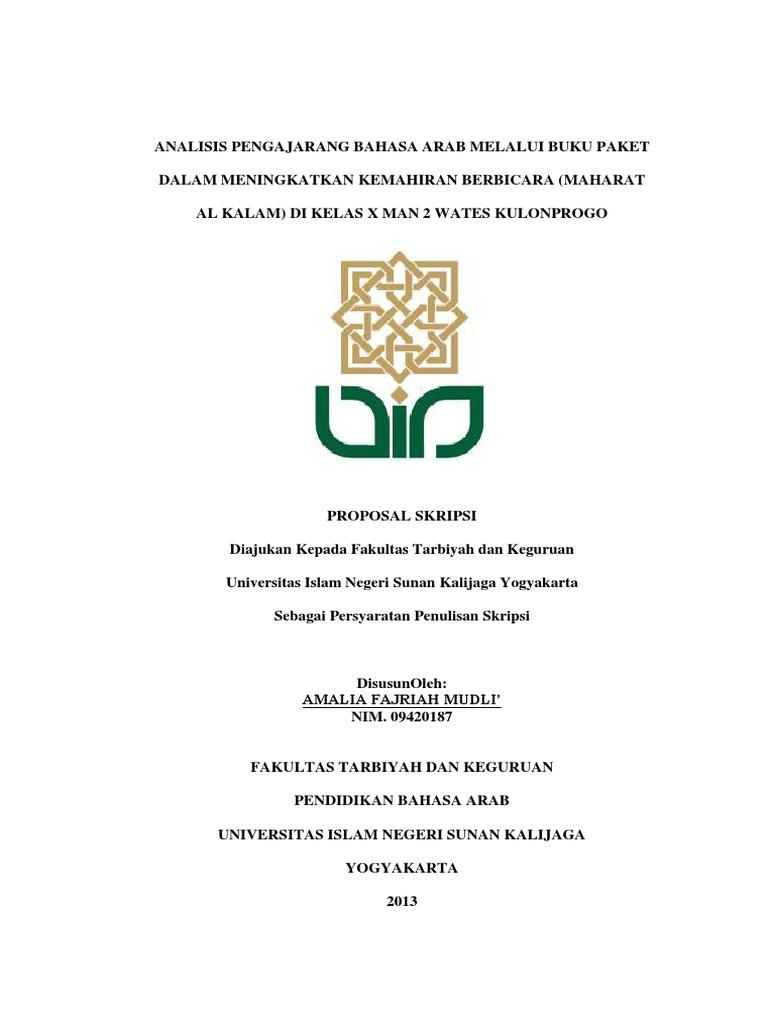 Proposal Skripsi Analisis Pengajarang Bahasa Arab Melalui Buku Paket Dalam Meningkatkan Kemahiran Berbicara Maharat Al Kalam Di Kelas X Man 2 Wates Kulonprogo