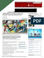 _El Mundial Me Cambió La Vida__ Dos Historias Extremas de Brasil 2014 - BBC Mundo - Noticias