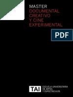 Master Documental Creativo y Cine Experimental, Escuela TAI