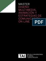 Máster en Diseño Multimedia, Animación y Estrategias de Comunicación On Line, Escuela TAI
