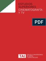 Estudios Superiores en Cinematografía y TV, Escuela TAI