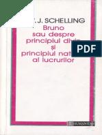 F. W. J. Schelling-Bruno, Sau Despre Principiul Divin Si Principiul Natural Al Lucrurilor-Humanitas (1995)