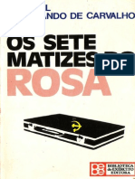 General Ferdinando de Carvalho - Os Sete Matizes do Rosa.pdf
