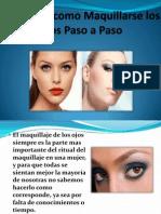 Videos de Como Maquillarse Los Ojos Paso a Paso