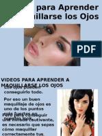Videos Para Aprender a Maquillarse Los Ojos