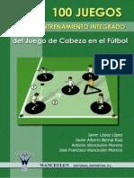 05. 100 Juegos Para El Entrenamiento Integrado Del Juego de Cabeza en El Fútbol_01