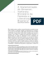 Implementação Do Consenso - Itamaraty, Ministério Da Fazenda e a Liberalização Brasileira