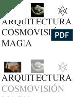 arquitectura, cosmovisión, magick