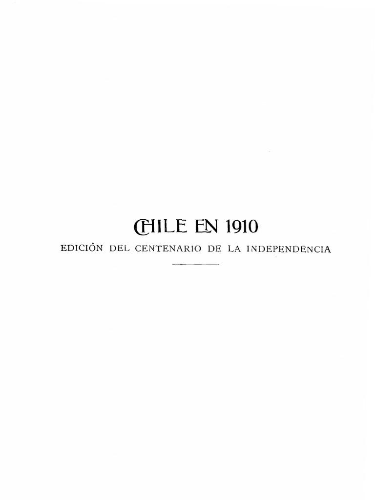 Chile En 1910 Edici N Del Centenario De La Independencia Primera  # Muebles Mehuin Rancagua