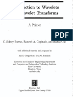 Introduction to Wavelets and Wavelet Transforms - A Primer , Brrus C. S., 1998.