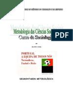Portugal, A Equipa de Todos Nós - Desmontagem Metodológica
