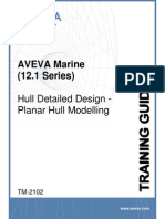 TM-2102 AVEVA Marine (12.1) Hull Detailed Design - Planar Hull Modelling Rev 4.1