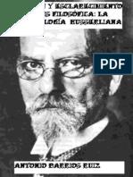 Barrios Ruiz Antonio - Hurssel y La Filosofia