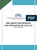 Pre Induction Module