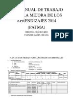 Plan Anual de Trabajo Para La Mejora de Los Aprendizajes 2014