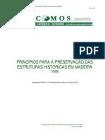 Principios Para a Preservacao Das Estruturas Historicas Em Madeira